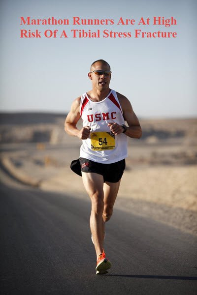A marathon runner is at high risk of a tibial stress fracture.