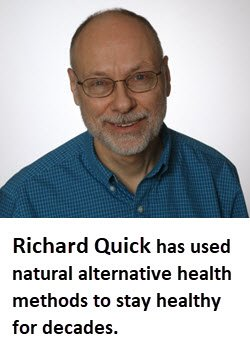 Richard Quick has used natural alternative health methods to stay healthy for decades. FullStrideHealth.com