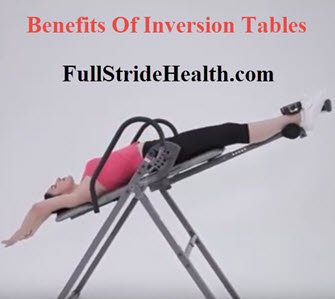 Woman using an inversion table. Benefits Of Inversion Tables. FullStrideHealth.com
