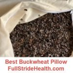 Best buckwheat pillow. FullStrideHealth.com